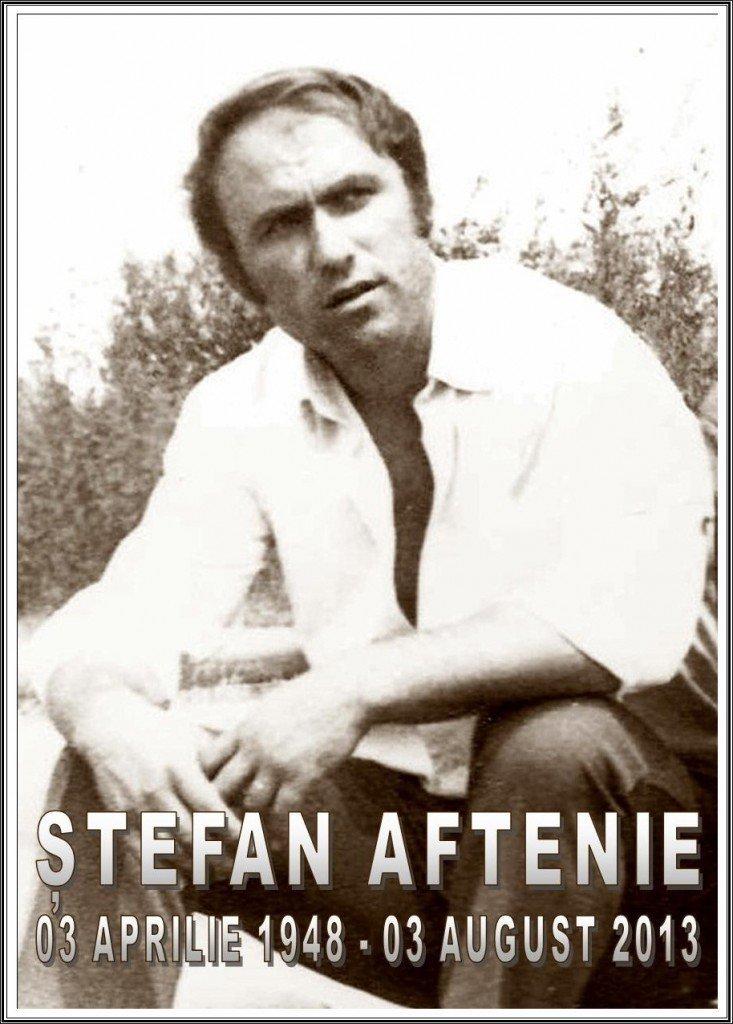 Stefan Aftenie 03.04.1948-03.08.2013